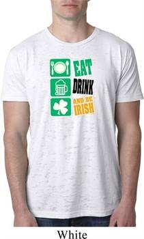Mens St Patricks Day Shirt Eat Drink Be Irish Burnout Tee T-Shirt