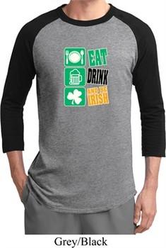 Mens St Patricks Day Shirt Eat Drink Be Irish Raglan Tee T-Shirt