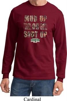Mossy Oak Mud Up or Shut Up Long Sleeve Shirt