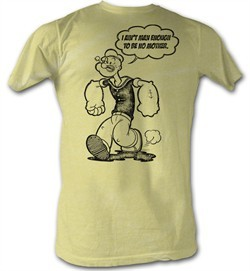 Popeye T-shirt I Ain't Man Enough To Be No Mother Adult Tee Shirt