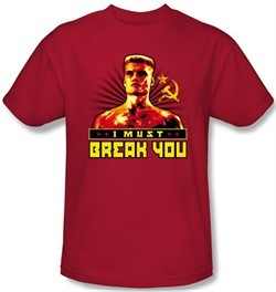 Rocky T-shirt I Must Break You Drago Adult Red Tee Shirt