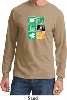 St Patricks Day Shirt Eat Drink Be Irish Long Sleeve Tee T-Shirt