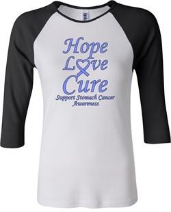 Stomach Cancer Tee Hope Love Cure Ladies Raglan