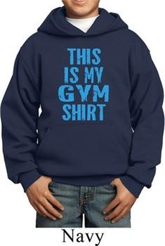 This Is My Gym Shirt Kids Hoody