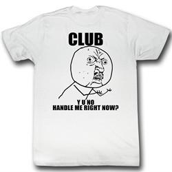 Y U NO Shirt Drew Adult White Tee T-Shirt