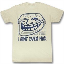You Mad Shirt U I Aint Even Mad Adult Vintage White Tee T-Shirt