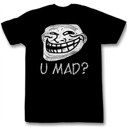 You Mad Shirt U Mad Funny Troll Adult Black Tee T-Shirt