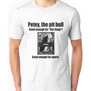 Petey the Pit Bull Unisex T-Shirt