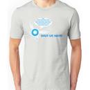 Shut up, Navi! Unisex T-Shirt