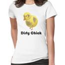 Dirty Chick, Funny Cartoon Chicken Design Women's T-Shirt