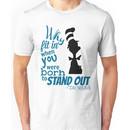 Dr Seuss Quote Unisex T-Shirt