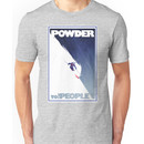 Powder to the People Unisex T-Shirt