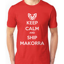 Keep Calm and Ship Makorra! Unisex T-Shirt