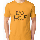 Bad Wolf Unisex T-Shirt