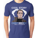 Cool Story Chief Brody Unisex T-Shirt
