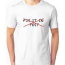 Fix it in post - NO Unisex T-Shirt