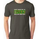 Don't Make Me Go Zelda on You Unisex T-Shirt