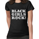 Black Girls Rock! Women's T-Shirt