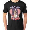 Sailor Moon - Fight Like A Sailor (Sailor Mars) Unisex T-Shirt