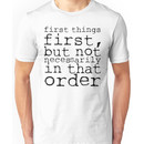 First Things First / Doctor Who Unisex T-Shirt