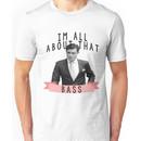 I'm All about that Bass - Gossip Girl Unisex T-Shirt