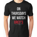 """On Thursdays We Watch Grey's"" Unisex T-Shirt"