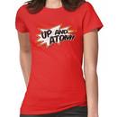UP AND ATOM! Women's T-Shirt