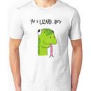 """""""Yer A Lizard Harry"""" Harry Potter Shirt Unisex T-Shirt"""