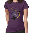 They Can't Stop the Signal Women's T-Shirt