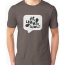 OH YEAH WOW - Speech Bubble Unisex T-Shirt