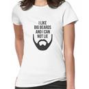 I Like Big Beards Women's T-Shirt