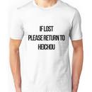 If lost, please return to heichou Unisex T-Shirt