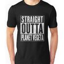 Straight Outta Planet Vegeta - Dragon Ball Z Unisex T-Shirt