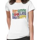 Gimme A Spin Class Women's T-Shirt
