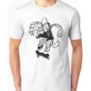 i said see ya later boy! Unisex T-Shirt