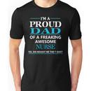 I'M A PROUD DAD OF FREAKING AWESOME NURSE Unisex T-Shirt