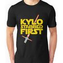 Kylo Stabbed First (Star Wars episode VII) Unisex T-Shirt