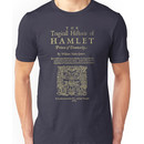 Shakespeare, Hamlet. Dark clothes version. Unisex T-Shirt
