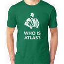 Bioshock: Who Is Atlas? Unisex T-Shirt