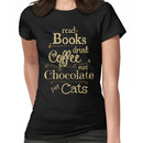 read books, drink coffee, eat chocolate, pet cats Women's T-Shirt