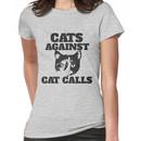 Cats Against Cat Calls Women's T-Shirt
