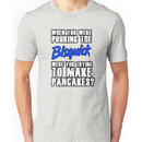 "Abraham's ""Pouring the Bisquick"" Quote Unisex T-Shirt"