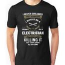 Grumpy Old Electrician Unisex T-Shirt