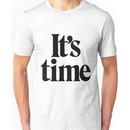 It's Time - Black Unisex T-Shirt