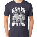 I am a (DOTA) gamer. Not because I don't have a life, but because I choose to have ma Unisex T-Shirt