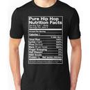 Pure Hip Hop Nutrition Facts Unisex T-Shirt