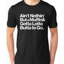 For Prince, It Aint Nothin but a Muffin, Yall. Unisex T-Shirt