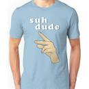 Suh Dude meme / White Letters Unisex T-Shirt