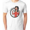 i love it! Unisex T-Shirt