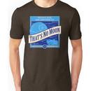 That's No Moon Ale Unisex T-Shirt
